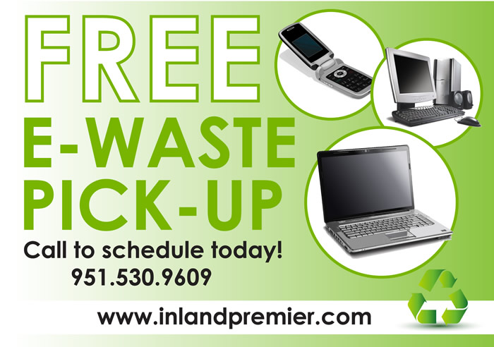 Free E-Waste Pick-Up in Riverside by Inland Premier IT Solutions